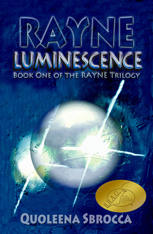 Luminescence (Rayne Trilogy: 1)
